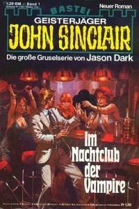 John Sinclair Band 1 - Im Nachtclub der Vampire