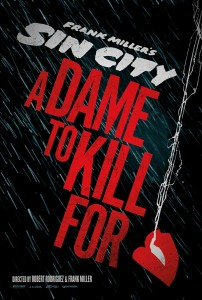Sin City 2 - A Dame to Kill For - Poster