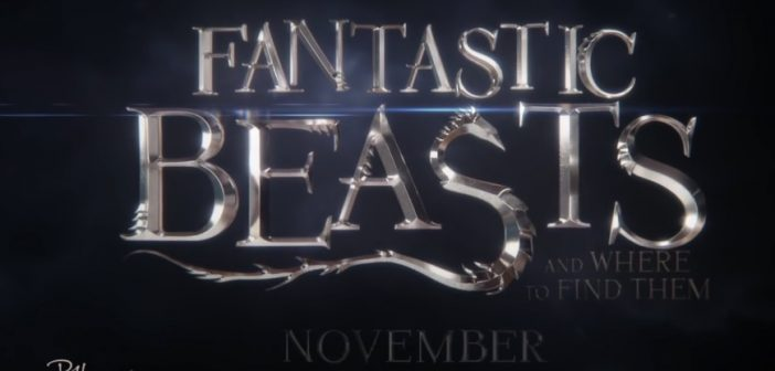 Trailer: Fantastic Beasts and Where to Find Them